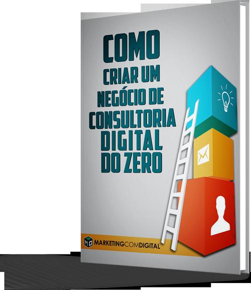 Download ebook como criar um negcio de consultoria digital do download ebook como criar um negcio de consultoria digital do zero marketing com digital stopboris Choice Image